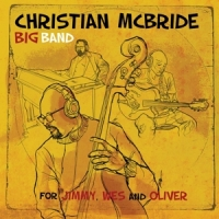 Mcbride, Christian -big Band- For Jimmy, Wes And Oliver