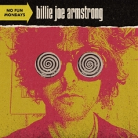 Armstrong, Billie Joe No Fun Mondays -indie Only-