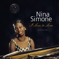 Simone, Nina I Love To Love - An Ep Selection / 180gr. -hq-