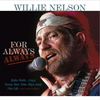 Nelson, Willie For Always