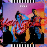 5 Seconds Of Summer Youngblood (deluxe)