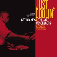 Blakey, Art & The Jazz Messengers Just Coolin