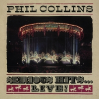 Collins, Phil Serious Hits ... Live!
