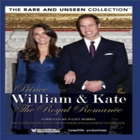 Documentary Prince William & Kate - The Royal Romance