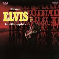 Presley, Elvis From Elvis In Memphis