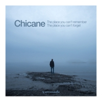 Chicane The Place You Cant Remember The Pla