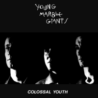 Young Marble Giants Colossal Youth -indie Only-
