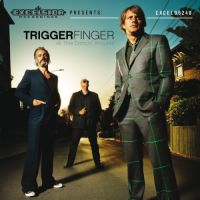 Triggerfinger All This Dancin' Around