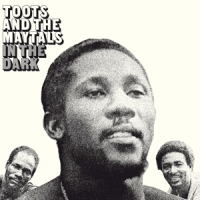 Toots & The Maytals In The Dark -hq-