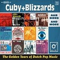 Cuby + Blizzards Golden Years Of Dutch Pop Music