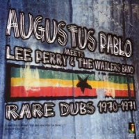 Pablo, Augustus Meets Lee Perry & Wailers Band