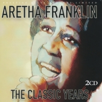 Franklin, Aretha Classic Years