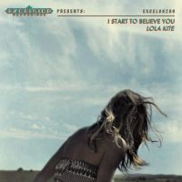 Lola Kite I Start To Believe You -lp+cd-