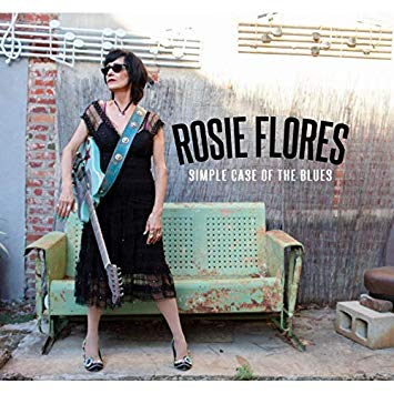 Flores, Rosie Simple Case Of The Blues