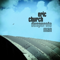 Church, Eric Desperate Man