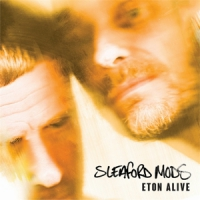 Sleaford Mods Eton Alive -coloured-