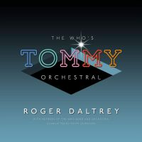 "Daltrey, Roger The Who S ""tommy"" Orchestral"