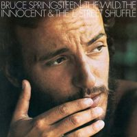 Springsteen, Bruce Wild, The Innocent And The E Street Shuffle / Rsd 2015