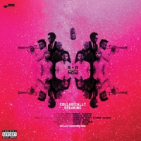 R+r=now ( Robert Glasper ) Collagically Speaking