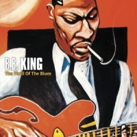 King, B.b. Thrill Of The Blues