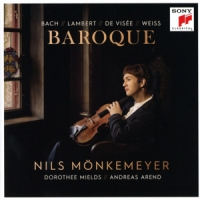 Monkemeyer, Nils / Dorothee Mields / Andreas Arend Baroque