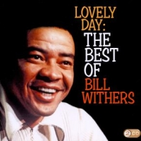 Withers, Bill Lovely Day: Best Of Bill Withers