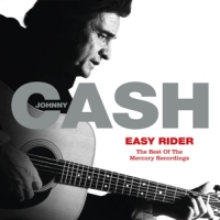 Cash, Johnny Easy Rider: The Best Of The Mercury