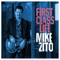 Zito, Mike First Class Life