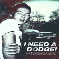 Strummer, Joe I Need A Dodge -ltd/digi-