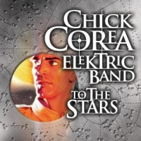 Corea, Chick -electric Ba To The Stars