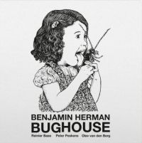 Herman, Benjamin Bughouse