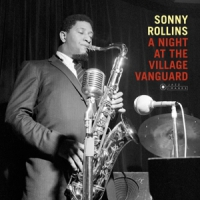 Rollins, Sonny Night At The Village  Vanguard/ 180gr./ 1 Bonus Track