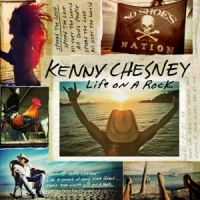 Chesney, Kenny Life On A Rock