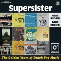 Supersister Golden Years Of Dutch Pop Music