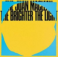 Juan Maclean, The The Brighter The Light