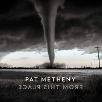 Metheny, Pat From This Place -digi-