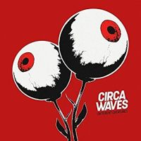 Circa Waves Different Creatures