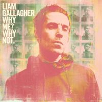 Gallagher, Liam Why Me? Why Not -limited + 3 Bonustracks-