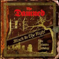Damned Black Is The Night: The Definitive Anthology -remast-