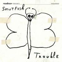 Smutfish Trouble -lp+cd-