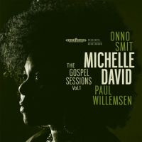 David, Michelle Gospel Sessions Vol.1