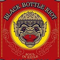 Black Bottle Riot Soul In Exile -digi-