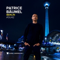 Patrice Baumel - Berlin Global Underground 42