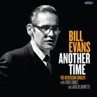 Evans, Bill Another Time: The Hilversum Concert