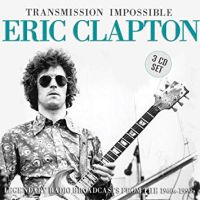 Clapton, Eric Transmission Impossible