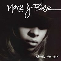 Blige, Mary J. What's The 411 (25th Anniversary)