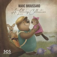 Broussard, Marc S.o.s. 3: A Lullaby Collection