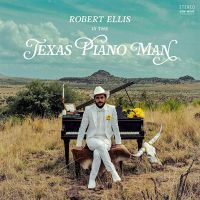 Ellis, Robert Texas Piano Man