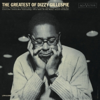 Gillespie, Dizzy Greatest Of Dizzy Gillespie
