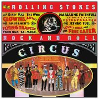 Rolling Stones Rolling Stones Rock And Roll Circus